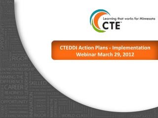 CTEDDI Action Plans - Implementation Webinar March 29, 2012