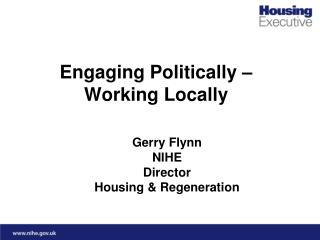 Engaging Politically –  Working Locally