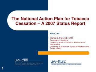 The National Action Plan for Tobacco Cessation – A 2007 Status Report