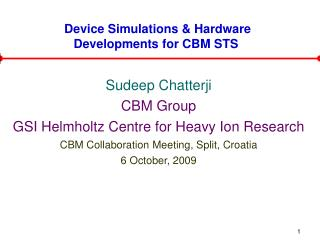 Device Simulations & Hardware Developments for CBM STS