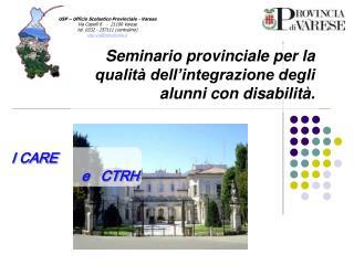 Seminario provinciale per la qualità dell'integrazione degli alunni con disabilità.