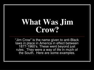 What Was Jim Crow?