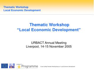 Thematic Workshop  Local Economic Development