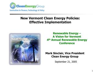 New Vermont Clean Energy Policies: Effective Implementation