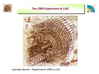 The CMS Experiment at LHC