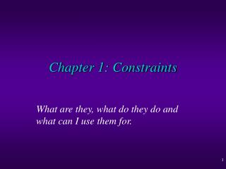 Chapter 1: Constraints