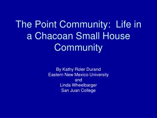 The Point Community:  Life in a Chacoan Small House Community