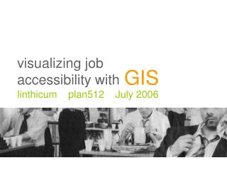 visualizing job  accessibility with