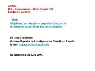 ASCUN UIS – Bucaramanga – Nodo Oriente RCI Fundación Carolina