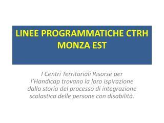 LINEE PROGRAMMATICHE  CTRH MONZA EST