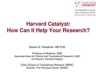 Harvard Catalyst: How Can It Help Your Research?