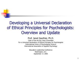 Developing a Universal Declaration of Ethical Principles for Psychologists: Overview and Update