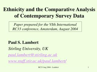 Ethnicity and the Comparative Analysis of Contemporary Survey Data