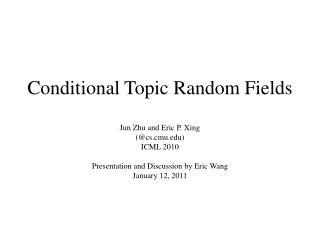 Conditional Topic Random Fields