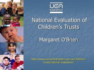 National Evaluation of Children's Trusts Margaret O'Brien