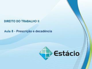 DIREITO DO TRABALHO II