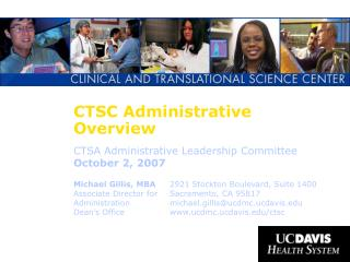 CTSC Administrative Overview