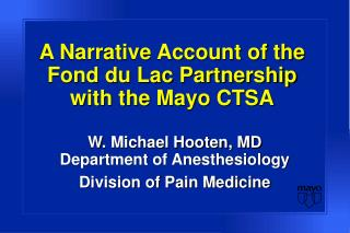 A Narrative Account of the Fond du Lac Partnership  with the Mayo CTSA