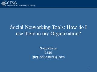 Social Networking Tools: How do I use them in my Organization?