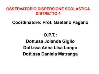 OSSERVATORIO DISPERSIONE SCOLASTICA DISTRETTO 4