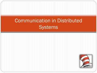 Communication in Distributed Systems