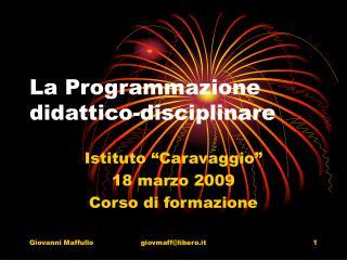 La Programmazione didattico-disciplinare