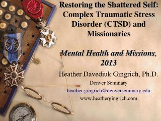 Heather Davediuk Gingrich, Ph.D. Denver Seminary heather.gingrich@denverseminary