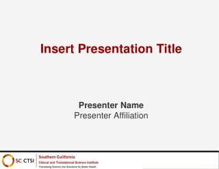 Insert Presentation Title