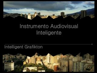 Instrumento Audiovisual Inteligente