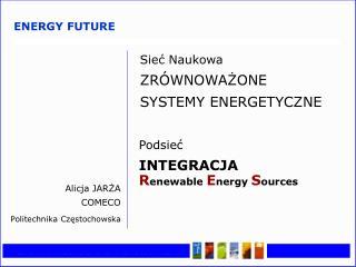 Sieć Naukowa ZRÓWNOWAŻONE SYSTEMY ENERGETYCZNE