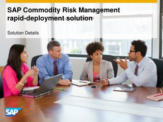 SAP Commodity Risk Management  rapid-deployment solution