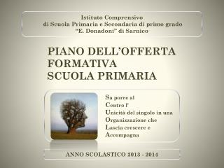 """Istituto Comprensivo  di Scuola Primaria e Secondaria di primo grado """"E. Donadoni"""" di  Sarnico"""
