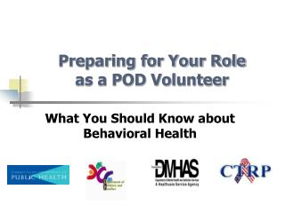 Preparing for Your Role  as a POD Volunteer
