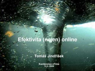 Efektivita (nejen) online