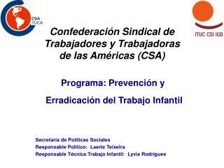 Confederación Sindical de Trabajadores y Trabajadoras de las Américas (CSA)