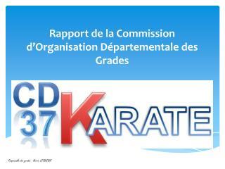 Rapport de la Commission d�Organisation D�partementale des Grades