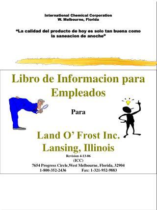 Libro de Informacion para Empleados Para Land O' Frost Inc. Lansing, Illinois Revision 4-13-06