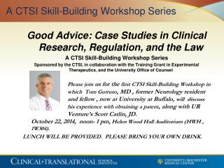 A CTSI Skill-Building Workshop Series