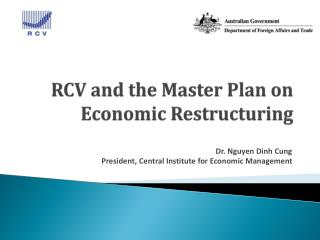 RCV and the Master Plan on  E conomic  R estructuring