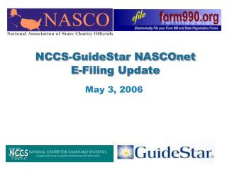 NCCS-GuideStar NASCOnet  E-Filing Update