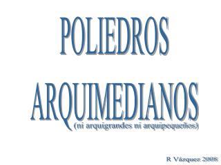 POLIEDROS ARQUIMEDIANOS