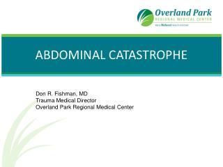 Abdominal  Catastrophe