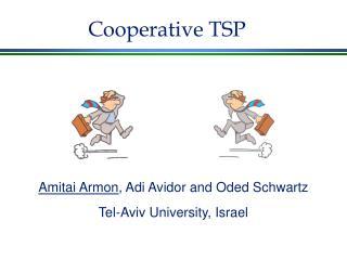 Cooperative TSP