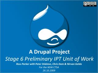 A Drupal Project Stage 6 Preliminary IPT Unit of Work
