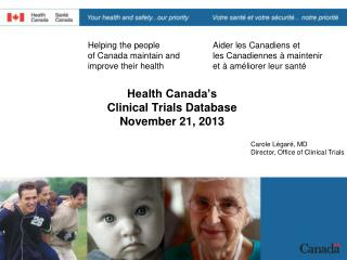 Health Canada�s  Clinical Trials Database November 21, 2013