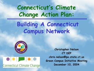 Connecticut's Climate Change Action Plan: Building A Connecticut Campus Network