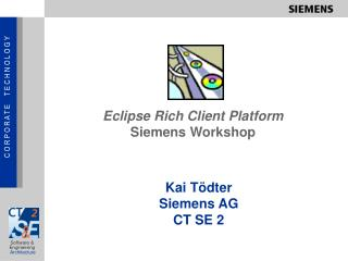 Eclipse Rich Client Platform Siemens Workshop
