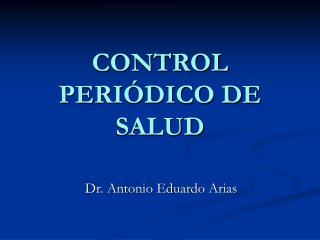 CONTROL PERIÓDICO DE SALUD