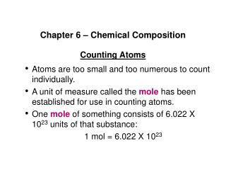 Chapter 6 – Chemical Composition Counting Atoms