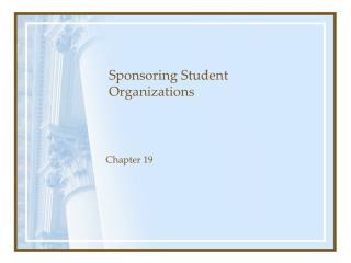 Sponsoring Student Organizations